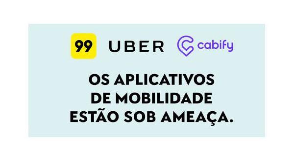 Uber 99 e Cabify se unem contra PL que quer acabar com apps de transporte